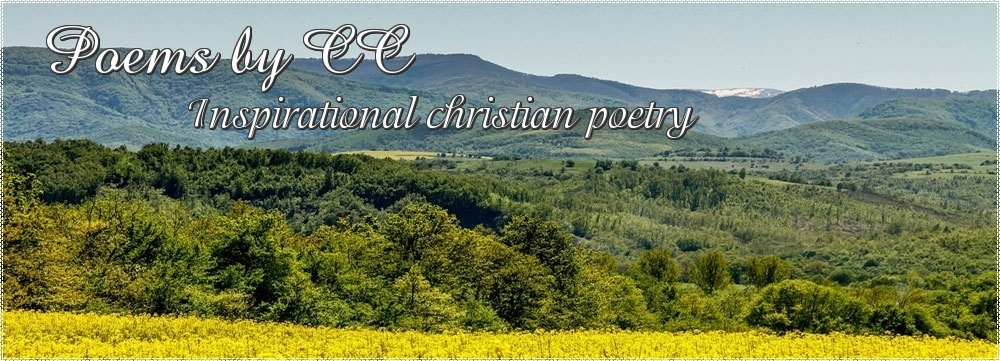 Poems by CC - Inspirational Christian poetry